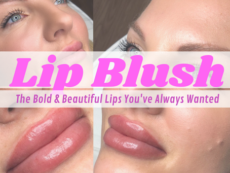 Lip Blush: The Cost, Healing, & Are You A Good Fit