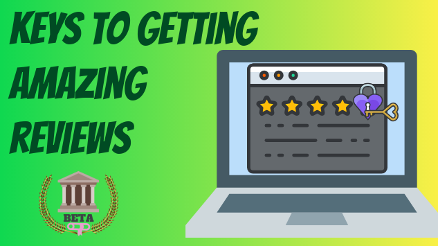 Getting Amazing Reviews Course