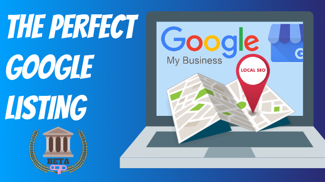 Create The Perfect Google Listing Course