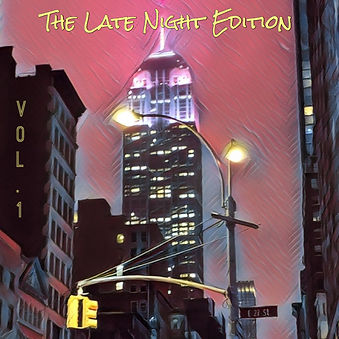 THE LATE NIGHT EDITION VOL 1 ARTWORK.JPG