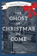 Ghost of Christmas to Come Christmas Collection.jpg