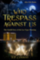 WhoTrespassAgainstUs_NEWfrontCover_lowre