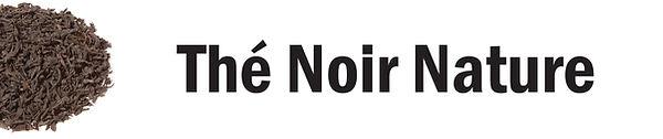 Thé Noir Nature bio Chambéry