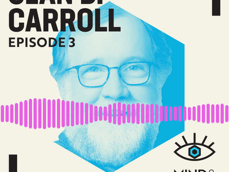Ep #3 Show Notes | Sean B. Carroll: Chance, Evolution, and the Nature of Innovation
