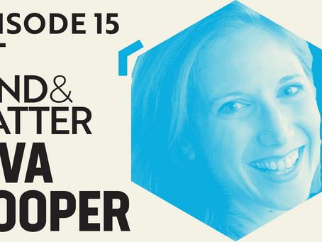 Ep #15 Transcript | Ziva Cooper: Medical Marijuana, Clinical Research & Cannabinoid Therapeutics