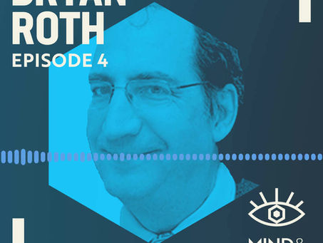Ep #4 Show Notes | Bryan Roth: Drugs, Receptors, Zen Meditation & Psychedelics
