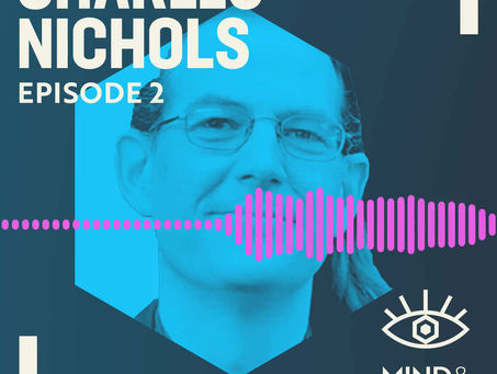 Ep #2 Show Notes | Charles Nichols: Psilocybin, LSD, Ketamine, Inflammation & New Psychedelic Drugs