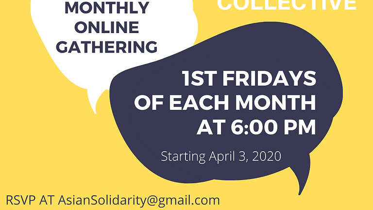 Asian Solidarity Collective's Social Solidarity Monthly Online Gathering