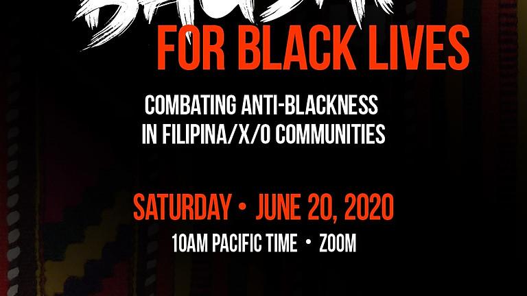 Tatlong Bagsak for Black Lives: Combating Anti-Blackness in the Filipina/x/o Community