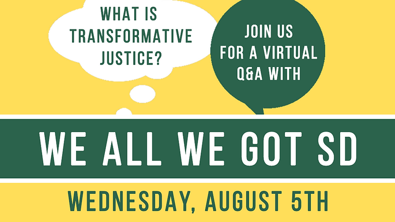 What is Transformative Justice? Q&A with We All We Got SD