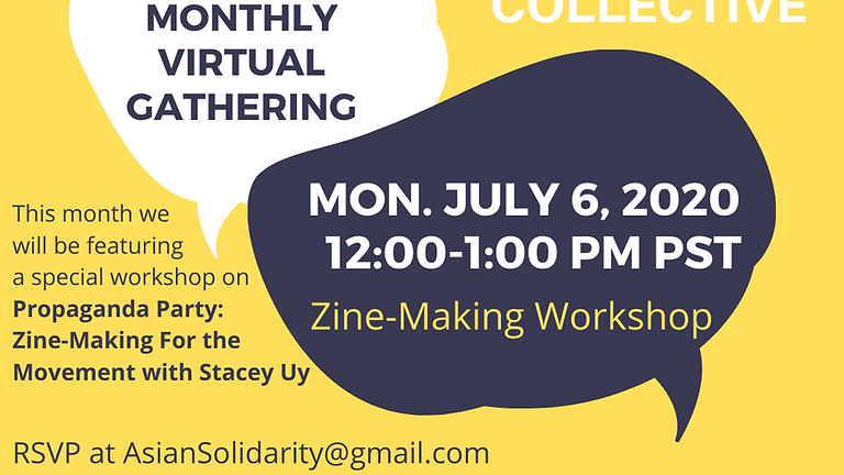 Monthly Virtual Social Solidarity Gathering feat. Zine-Making Workshop