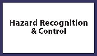 Hazard Recognition & Control, Hazard Recognition & Control Houston TX