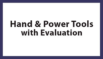 Hand & Power Tools with Evaluation, Hand & Power Tools with Evaluation Houston TX