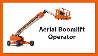Aerial Boomlift Operator, Aerial Boomlift Operator Training