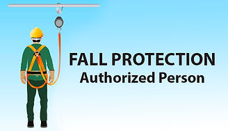 Fall Protection Authorized Person, Fall Protection Course Houston TX