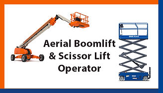 Aerial Boomlift & Scissor Lift Operator, Aerial Boomlift & Scissor Lift Operator Training