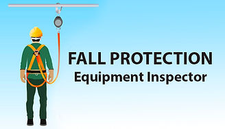 Fall Protection Equipment Inspector, Fall Protection Course Houston TX