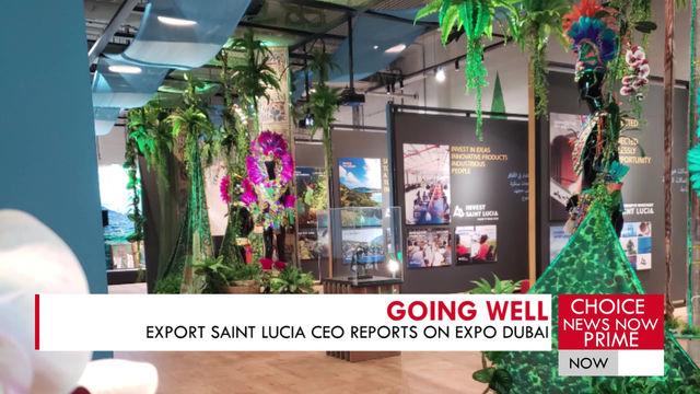 EXPORT SAINT LUCIA CEO REPORTS ON EXPO DUBAI