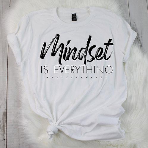 Mindset is Everything Tee