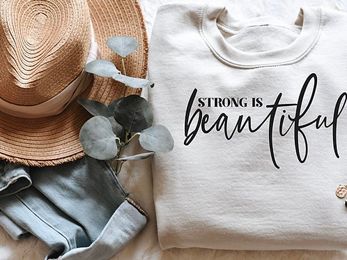 Strong is Beautiful.... Tee