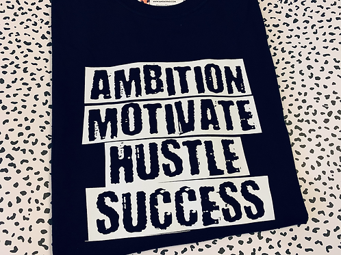 Love Me For My Ambition... Tee