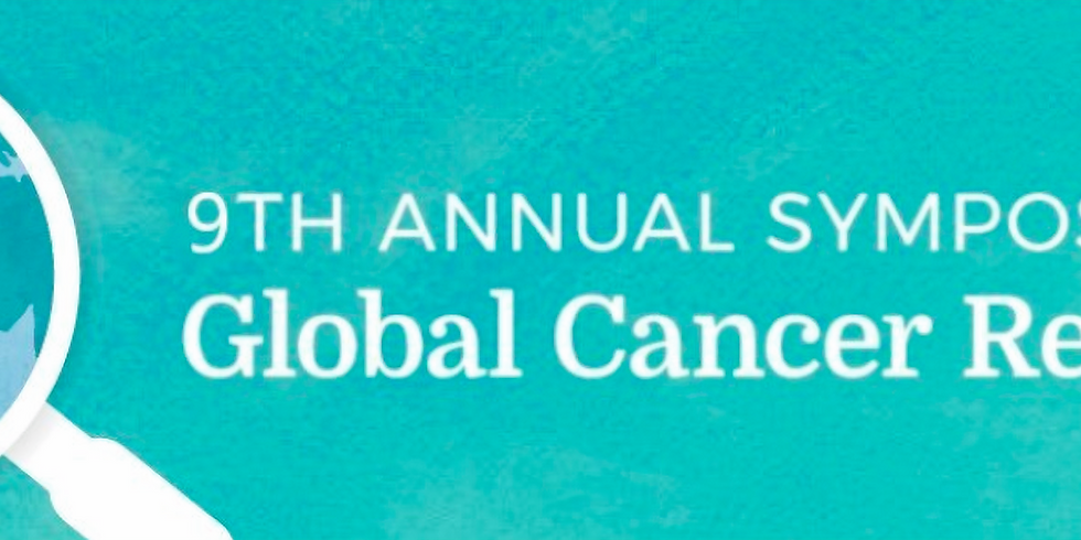 9th Annual Symposium on Global Cancer Research