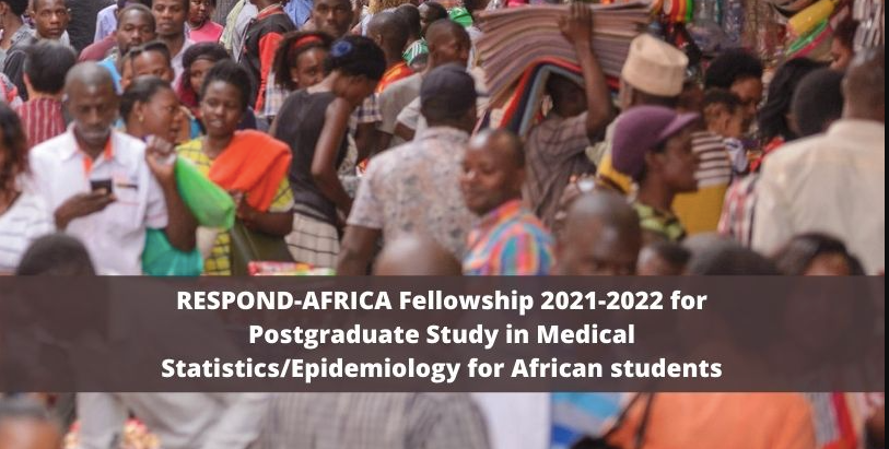 RESPOND Africa Fellowship 2021-2022 for Postgraduate Study in Medical Statistics/Epdiemiology