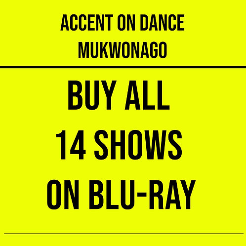 ALL 14 Shows on 14 Blu-ray's - 2021 Accent on Dance - Mukwonago