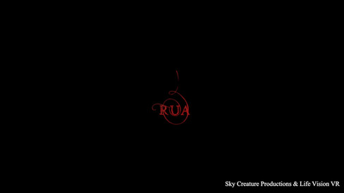Rua | Private Viewing | Sky Creature Productions