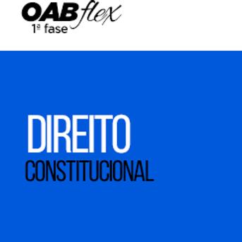 OABflex - Presencial - Isoladas - Constitucional