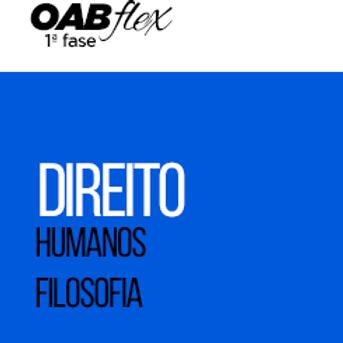 OABflex - Presencial - Isoladas - D. Humanos e Filosofia