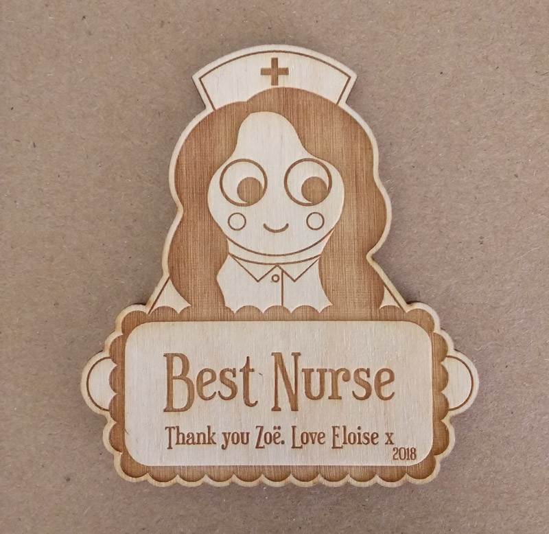 Lasercut and engraved wooden thank you magnet for our nurse