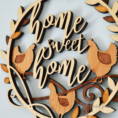 Home Sweet Home Chickens Decoration