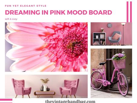 Dreaming In Pink Mood Board Decor Ideas!