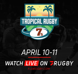 FLORUGBY TO LIVE STREAM TROPICAL 7s