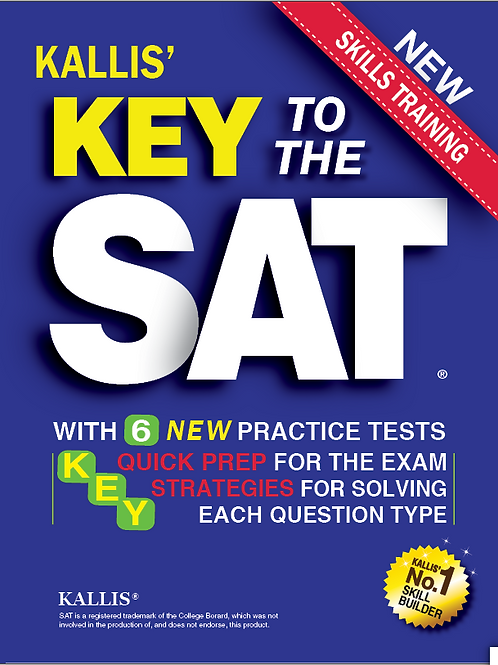 Key To The SAT: With 6 New Practice Tests