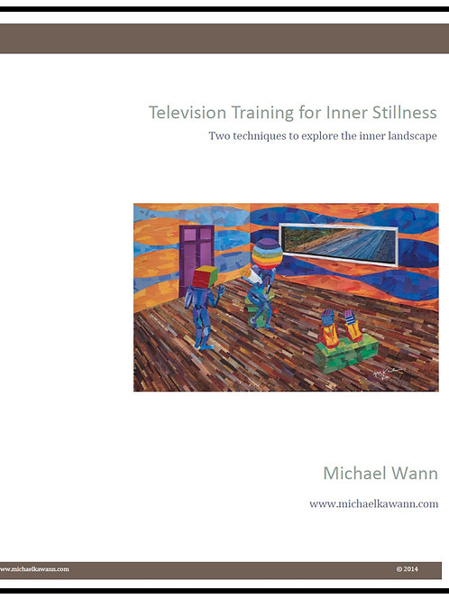 Television Training for Inner Stillness