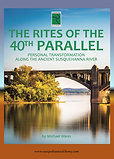 The Rites of the 40th Parallel