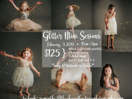 Glitter Mini Photo Sessions Available February 3rd! Book Now!