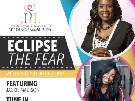 Eclipse The Fear With Lynita Mitchell-Blackwell
