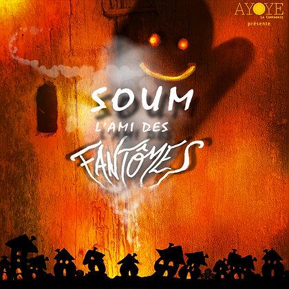 CD audio de SOUM, L'AMI DES FANTÔMES