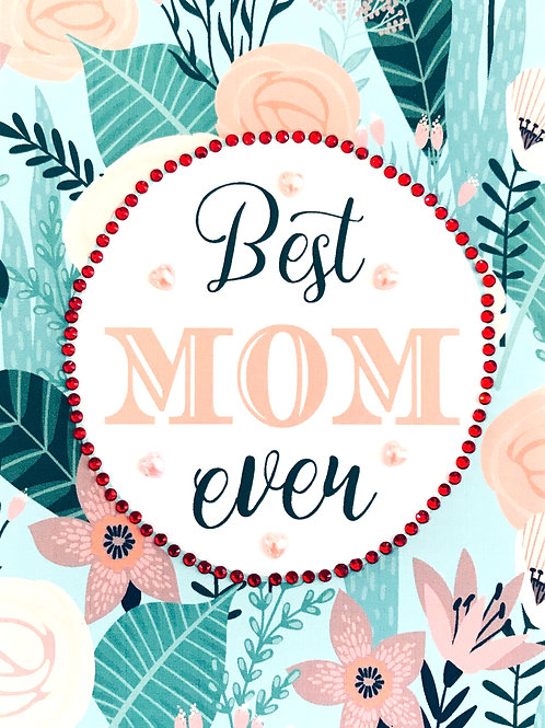 Mother's Day, Best Mom Greeting Card - 1460