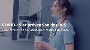 COVID-19 et prévention des RPS : faire face à une situation inédite dans sa durée