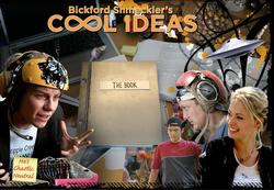 """BICKFORD SHMEKLER'S COOL IDEAS"""
