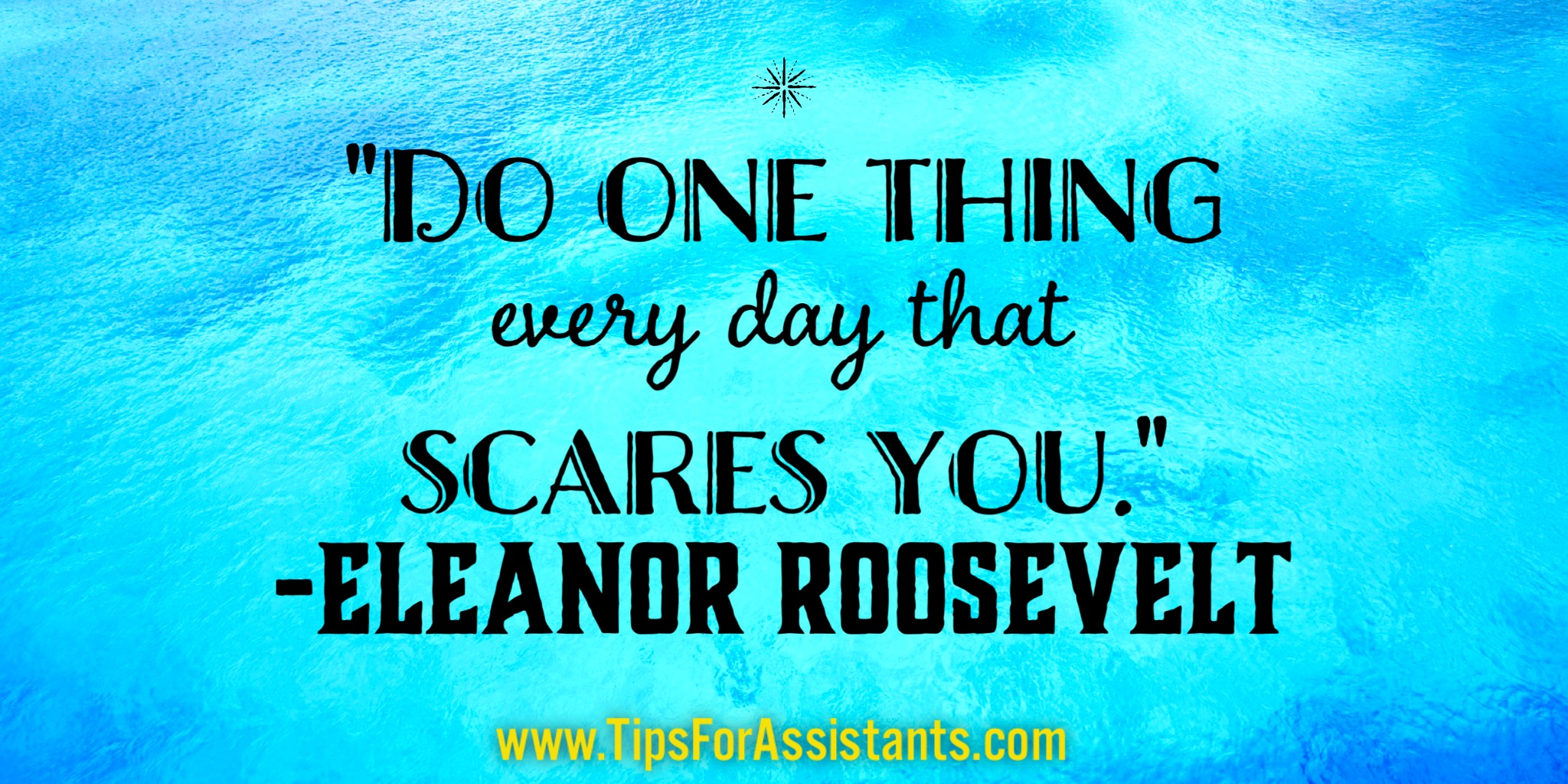 50 Powerful and Inspirational Quotes for Assistants | Tips for