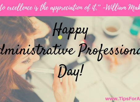 Happy Administrative Professionals Day: Sending Recognition to All!