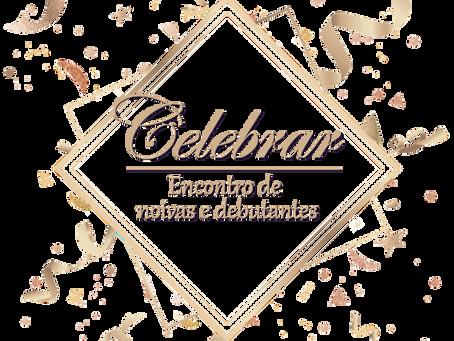 Celebrar- Encontro de Noivas e Debutantes