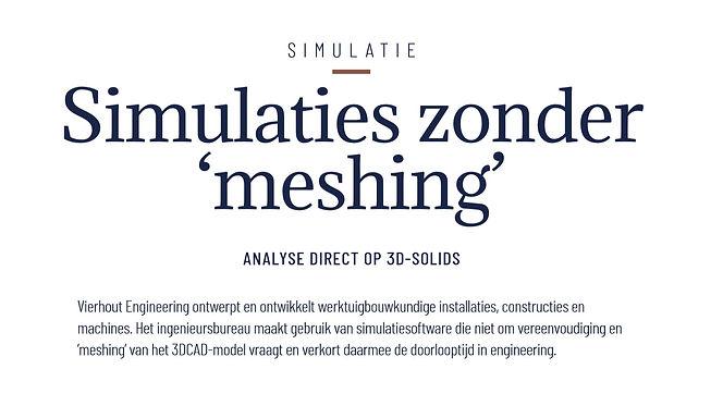 Simulatie zonder meshing_Vierhout Engine