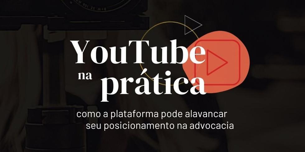 YouTube na Prática - Workshop Completo