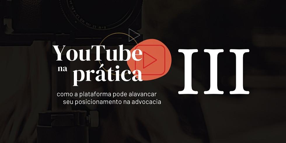 YouTube na Prática - Módulo 3